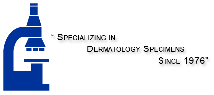 Specializing in Dermatology Specimens Since 1976